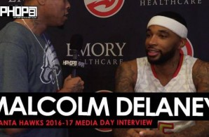 Malcolm Delaney Talks his Road From the Euro League to the NBA, the Hawks 16-17 Season, his Pre Game Playlist & More During 2016-17 Atlanta Hawks Media Day with HHS1987 (Video)