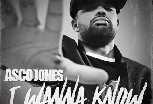 Asco Jones – I Wanna Know Ft. Rick Ross