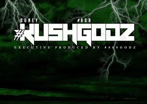 Duney Kush – #KushGodz (Project Stream)