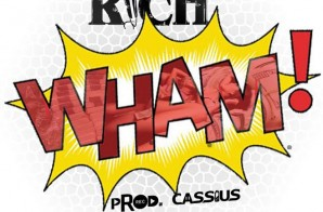 Sonny Rich – WHAM! (Prod. By Cassius Jay)