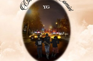 YG – One Time Comin'